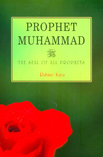 prophet-muhammad-the-seal-of-all-prophets-rahime-kaya-3